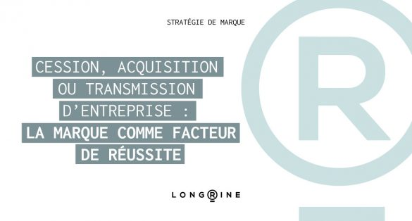 Cession, acquisition ou transmission d'entreprise