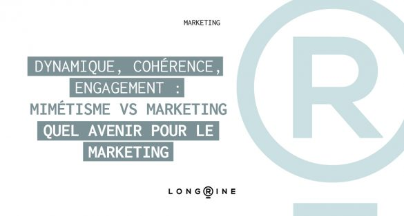 Dynamique-coherence-engagement-avenir-marketing